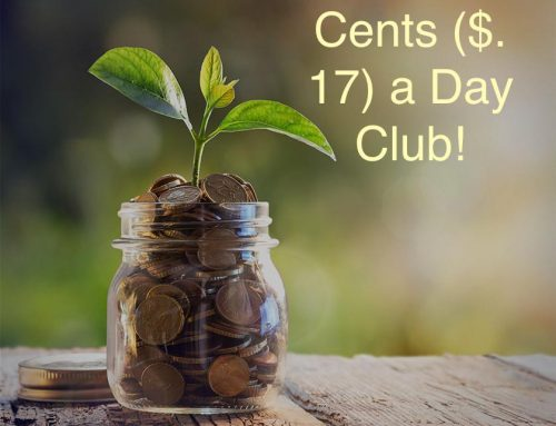Seventeen Cents ($.17) a Day Club!